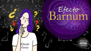 Efecto Forer · Efecto Barnum
